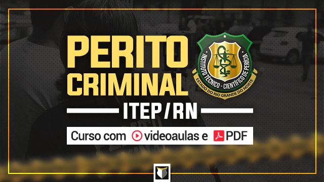 Curso para Perito Criminal do ITEP/RN - área geral