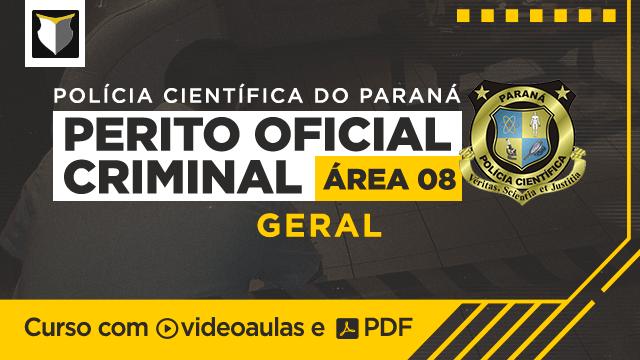 Perito Criminal da Polícia Científica do PR (Área 08 - Geral)
