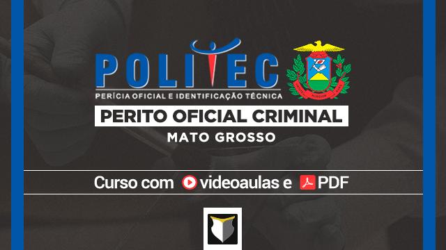 Perito Criminal da PoliTec-MT