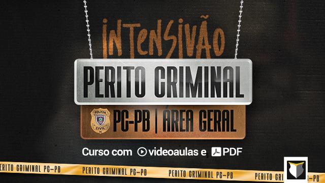 Intensivão | Perito Criminal da PB (Área Geral)